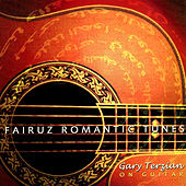 Fairuz Romantic Tunes by Gary Terzian