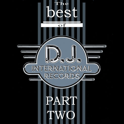 Play & Download Best Of DJ International - Part Two by Various Artists | Napster