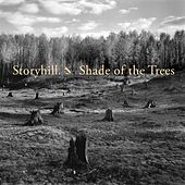Shade of the Trees by Storyhill