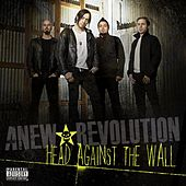Play & Download Head Against The Wall by Anew Revolution | Napster