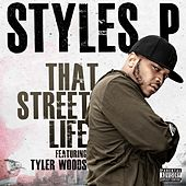 Play & Download That Street Life by Styles P | Napster