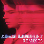 Play & Download Remixes by Adam Lambert | Napster