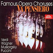 Famous Opera Choruses By Verdi, Weber, Wagner, et al. by Various Artists