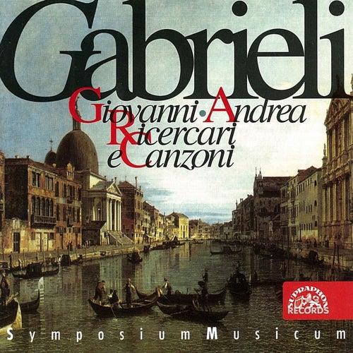 Giovanni & Andrea Gabrieli: Ricercari e Canzoni by Symposium musicum