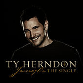 Journey On - The Single by Ty Herndon