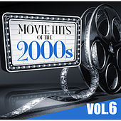 Movie Hits of the 2000s Vol.6 by KnightsBridge