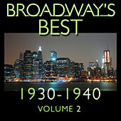 Play & Download Broadway's Best 1930 - 1940 Vol.2 by KnightsBridge | Napster
