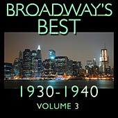 Play & Download Broadway's Best 1930 - 1940 Vol.3 by KnightsBridge | Napster