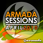 Play & Download Armada Sessions April - 2010 by Various Artists | Napster