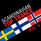 Scandinavian Top Trance, Vol. 5 by Various Artists