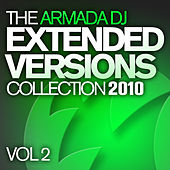 The Armada DJ Extended Versions Collection 2010, Vol. 2 by Various Artists