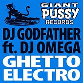 Ghetto Electro by DJ Godfather