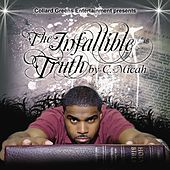 Play & Download The Infalliable Truth by C-Micah | Napster