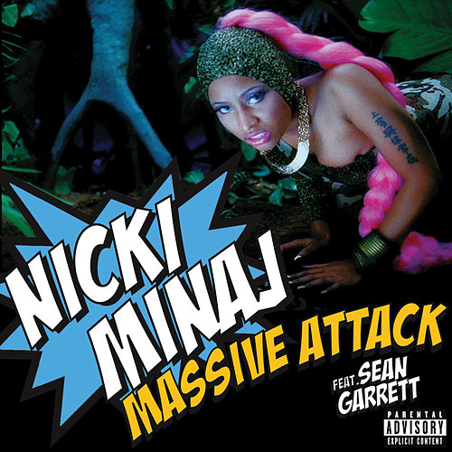 Massive Attack by Nicki Minaj