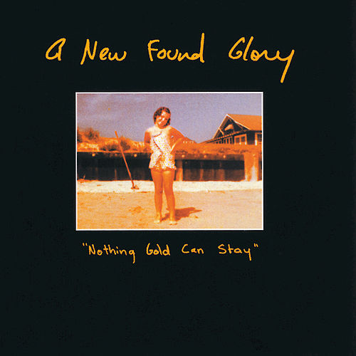 Play & Download Nothing Gold Can Stay by New Found Glory | Napster
