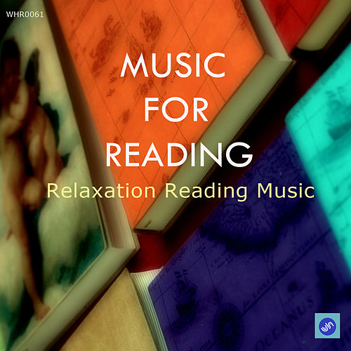 Play & Download Music for Reading - Music to Enhance Concentration by Relaxation Reading Music | Napster
