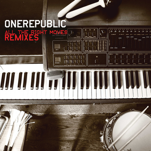 Play & Download All The Right Moves by OneRepublic | Napster