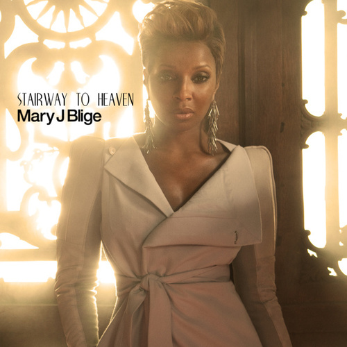Play & Download Stairway To Heaven by Mary J. Blige | Napster