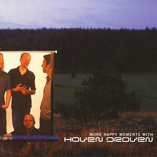 Play & Download More Happy Moments with Hoven Droven by HovenDroven | Napster