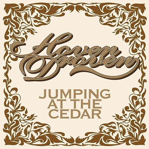 Jumping At the Cedar by HovenDroven