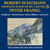 Play & Download Schumann: Piano Music (Complete), Volume III by Peter Frankl | Napster