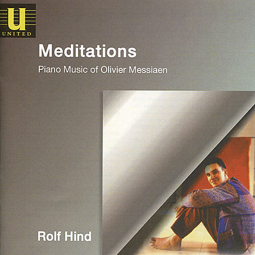 Play & Download Messiaen: Meditations by Rolf Hind | Napster