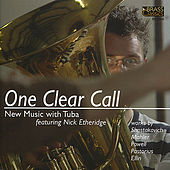 Play & Download One Clear Call: New Music With Tuba by Nick Etheridge | Napster