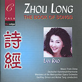 Zhou Long: The Book of Songs by Lan Rao