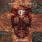 Play & Download Aftermath by Decoded Feedback | Napster