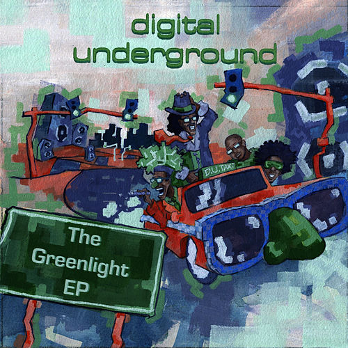 Play & Download The Greenlight EP by Digital Underground | Napster
