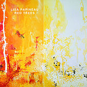 Red Trees by Lisa Papineau
