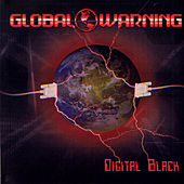 Play & Download Digital Black by Global Warning | Napster