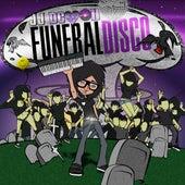 Funeral Disco (Clean) by JJ Demon