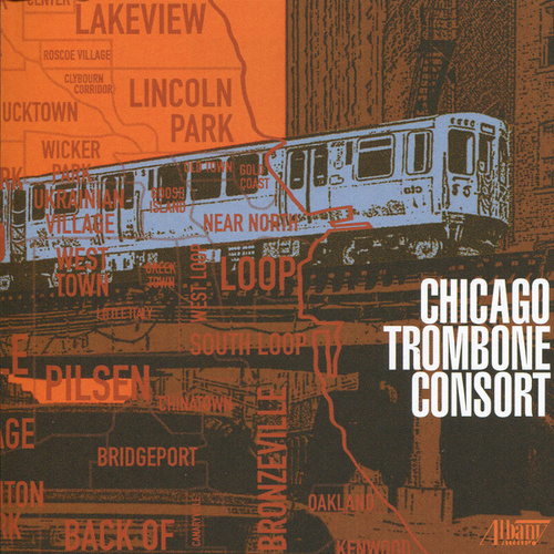 Play & Download Chicago Trombone Consort by Chicago Trombone Consort | Napster