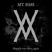 Play & Download Happily Ever After... Again by Mount Sims | Napster