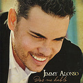Dios me habló by Jimmy Alonso