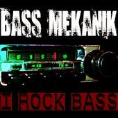 Play & Download I Rock Bass by Bass Mekanik | Napster