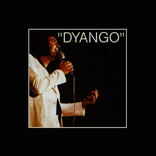 Play & Download Dyango by Dyango | Napster