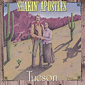 Play & Download Tucson by Shakin' Apostles | Napster