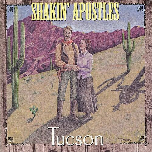 Tucson by Shakin' Apostles