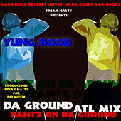 Play & Download Pantz On Da Ground (ATL Mix) by Freak Nasty | Napster