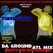 Pantz On Da Ground (ATL Mix) by Freak Nasty