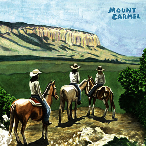 Play & Download Mount Carmel by Mount Carmel | Napster