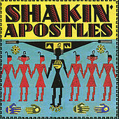 The Shakin Apostles by Shakin' Apostles