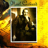 English Gentleman by Noel Coward