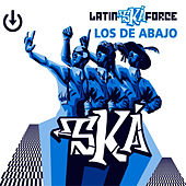 Play & Download Latin Ska Force by Los De Abajo | Napster