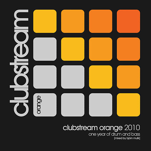 Clubstream Orange 2010 - One Year of Drum and Bass by Various Artists
