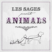 Play & Download Animals by Les Sages | Napster