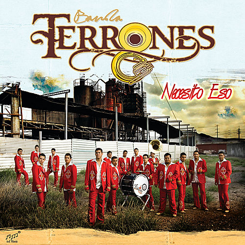 Play & Download Necesito Eso by Banda Terrones | Napster