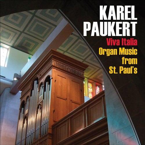 Play & Download Karel Paukert on the Gerhard Hradetzky Italian Organ by Karel Paukert | Napster